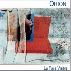 Orion - La Face Visible